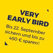Very Early Bird bis 22. September!